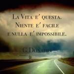 Frasi sulla vita nulla è impossibile